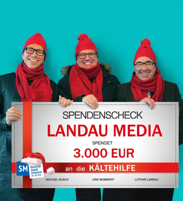 Landau Media verzichtet auf Weihnachtsgeschenke und unterstützt die Kältehilfe der Berliner Stadtmission.