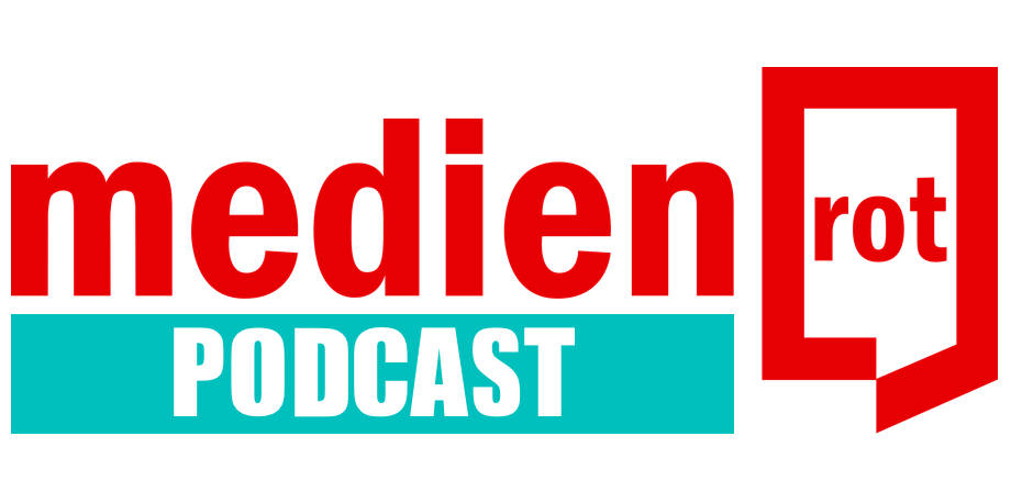 medienrot-Podcast