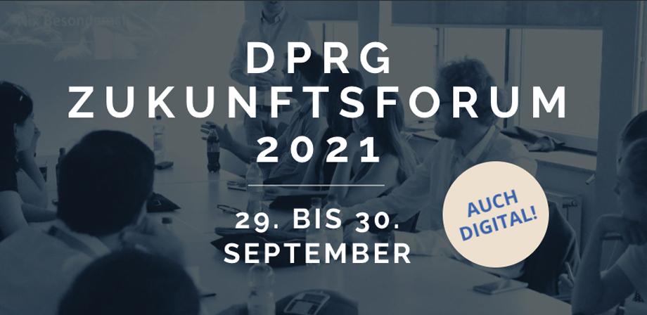 +++ FÄLLT AUS! +++ DPRG Zukunftsforum 2021